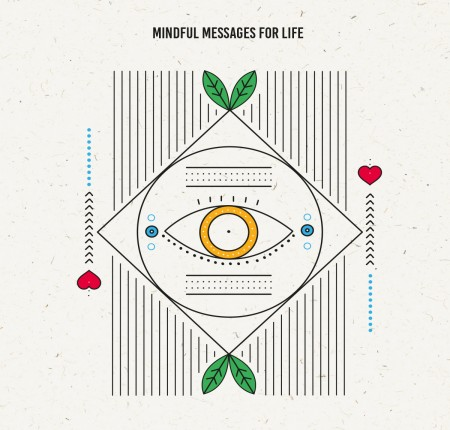 MINDFULL MESSAGES FOR LIFE